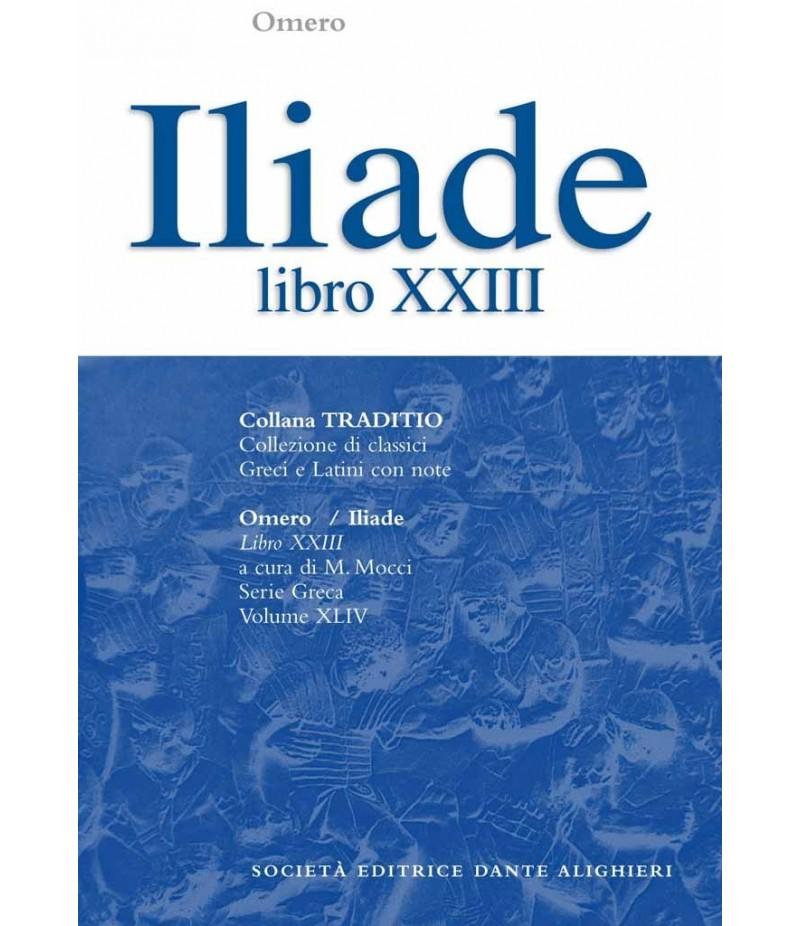 Omero ILIADE libro XXIII a cura di M.Mocci