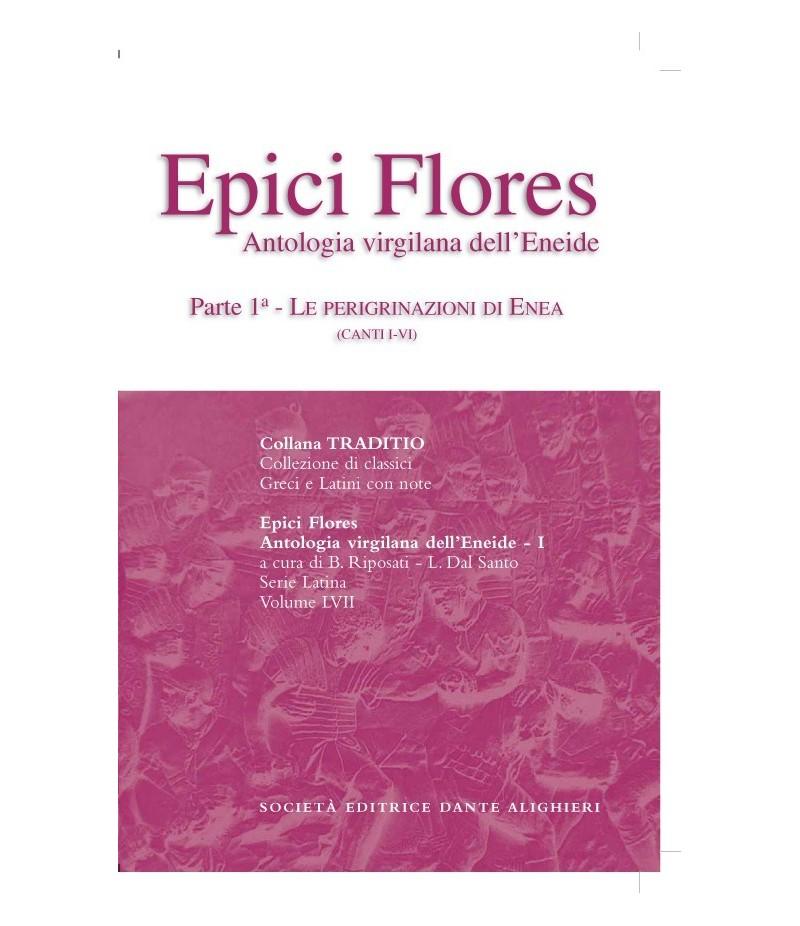Virgilio EPICI FLORES I a cura di B. Riposati - L. Dal Santo