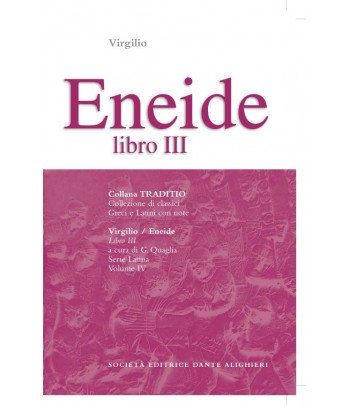Virgilio ENEIDE III a cura di G. Quaglia