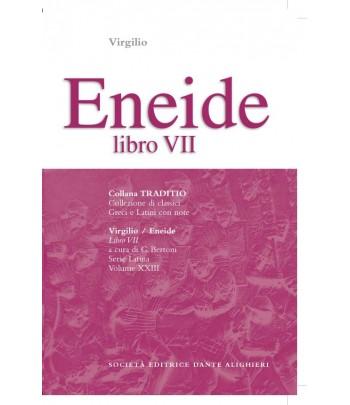 Virgilio ENEIDE VII a cura di G. Bertoni