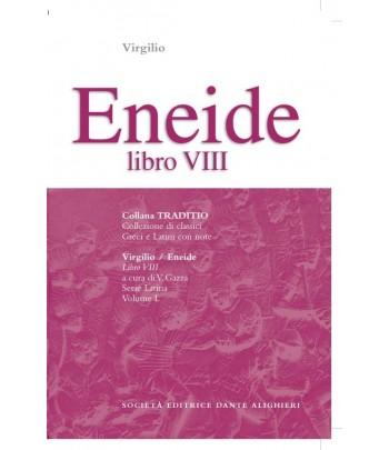 Virgilio ENEIDE VIII a cura di V. Gazza