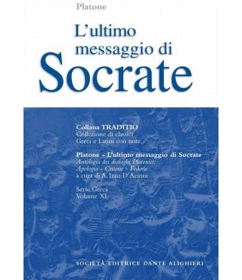 Platone L'ULTIMO MESSAGGIO DI SOCRATE a cura di A.Izzo D'Accinni