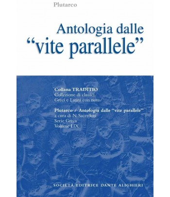 Plutarco ANTOLOGIA DALLE VITE PARALLELE a cura di N.Sacerdoti