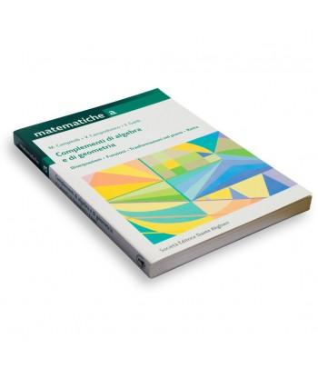 Vol. A - Complementi di algebra e di geometria
