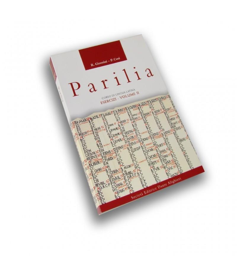 Giomini R. -  Cosi P., PARILIA - Esercizi II