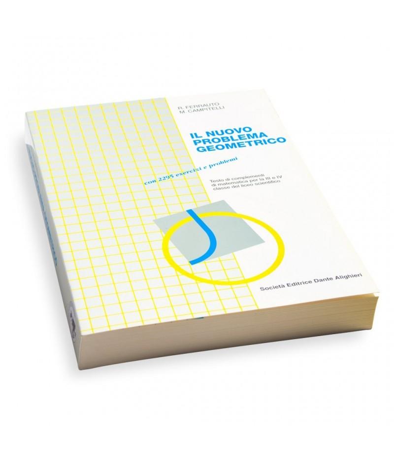 Ferrauto R. - Campitelli M., Il nuovo problema geometrico