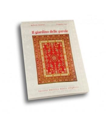 Giomini R. - Cosi P., Il GIARDINO DELLE PAROLE