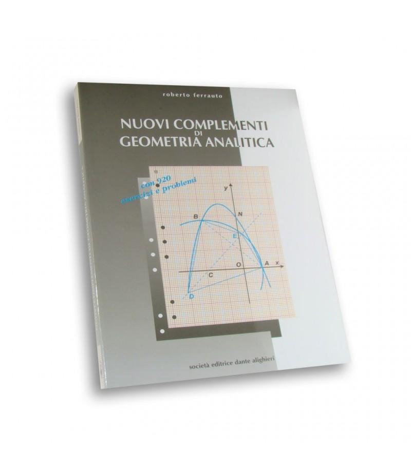 Ferrauto R., Nuovi complementi di geometria analitica