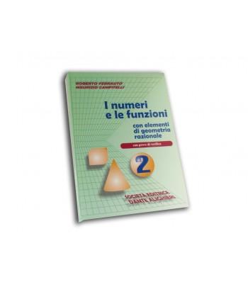 Ferrauto R. - Campitelli M., I numeri e le funzioni Vol. II