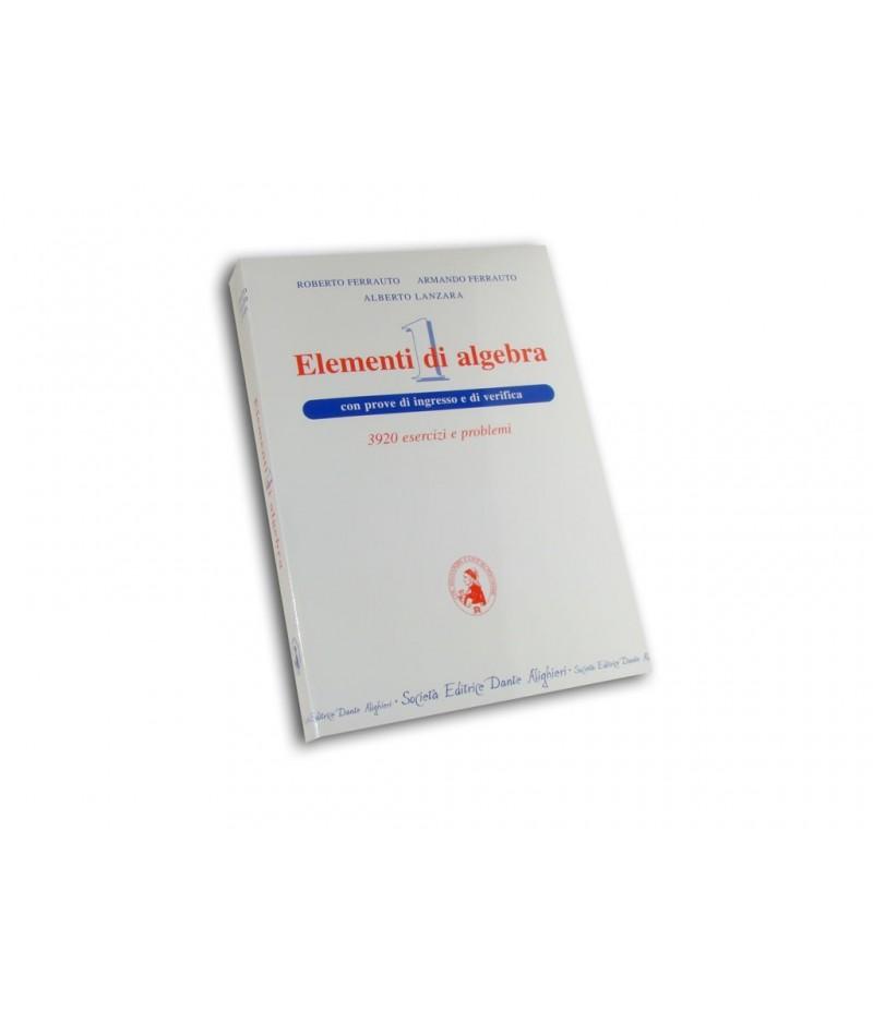 Ferrauto R., Elementi di algebra Vol. I