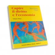 Ceci M. – CAPIRE IL DIRITTO E L'ECONOMIA Vol. I
