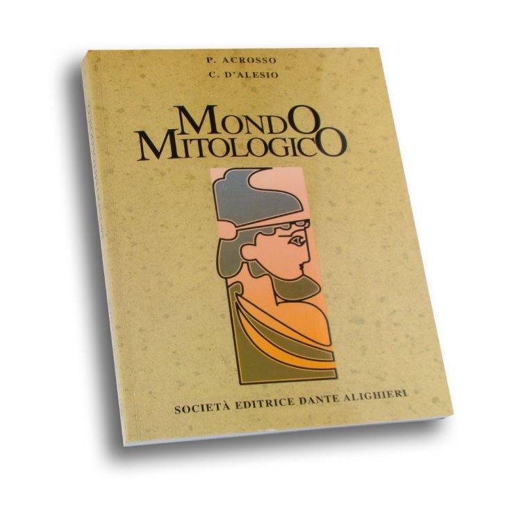 Acrosso P. – D'Alesio C., MONDO MITOLOGICO
